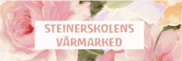 Vårmarked Steinerskolen i Indre Øsffold